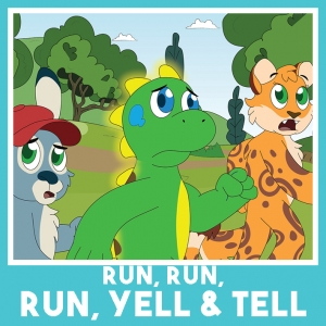 Run, Run, Run, Yell & Tell
